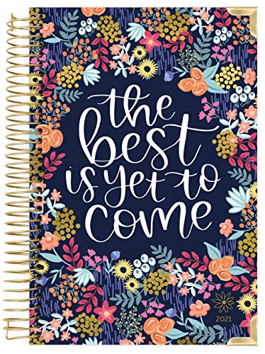 "HARDCOVER bloom daily planners 2021 Calendar Year Day Planner (January 2021 - December 2021) - Passion/Goal Organizer - Monthly & Weekly Inspirational Agenda Book - 6"" x 8.25"" - Best is Yet to Come"