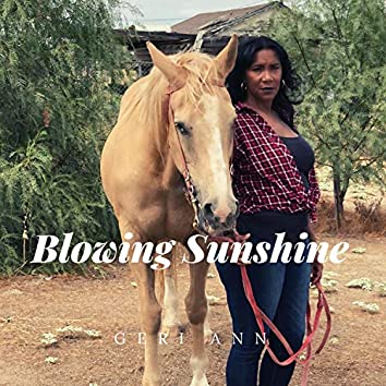 Blowing Sunshine