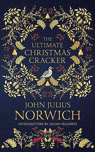 Julius Norwich, J: Ultimate Christmas Cracker