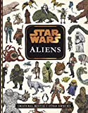 Star Wars. Aliens: Criaturas, bestias y otras especies