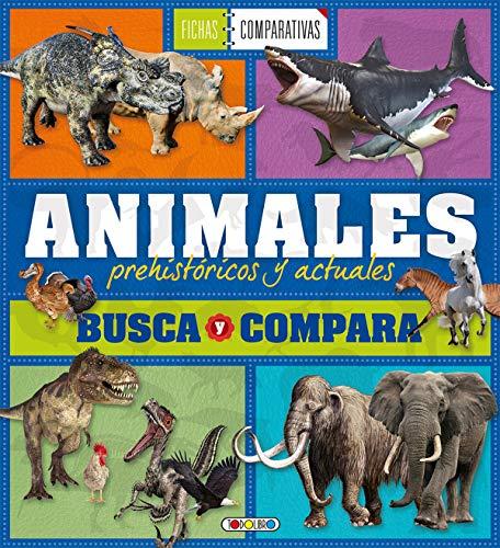 Animales prehistoricos y actuales (Animales prehistorocos y actuales)