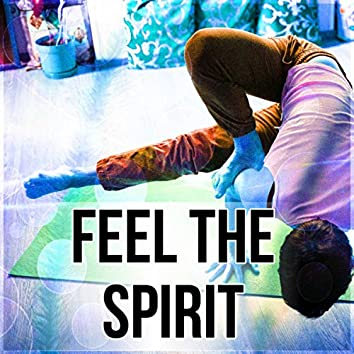 Feel the Spirit - Spiritual Reflections, New Age Music to Relax, Healing Sounds to Cure Insomnia, Chanting Om with Yoga Meditation, White Noises for Deep Sleep