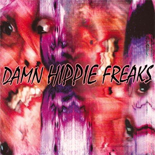 Damn Hippie Freaks