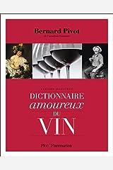 Dictionnaire amoureux du vin Relié
