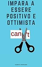 Permalink to Impara a essere positivo e ottimista PDF