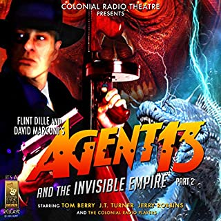Agent 13 and The Invisible Empire Part 2 cover art