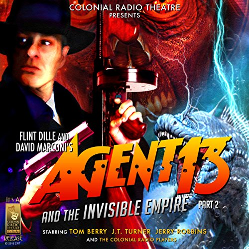 Agent 13 and The Invisible Empire Part 2 audiobook cover art