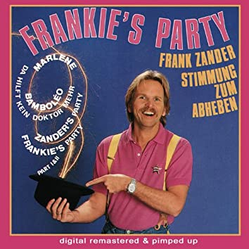 Frankie's Party - remastered and pimped up