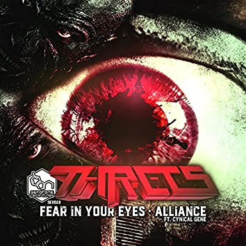 Fear In Your Eyes / Alliance (feat. Cynical Gene)