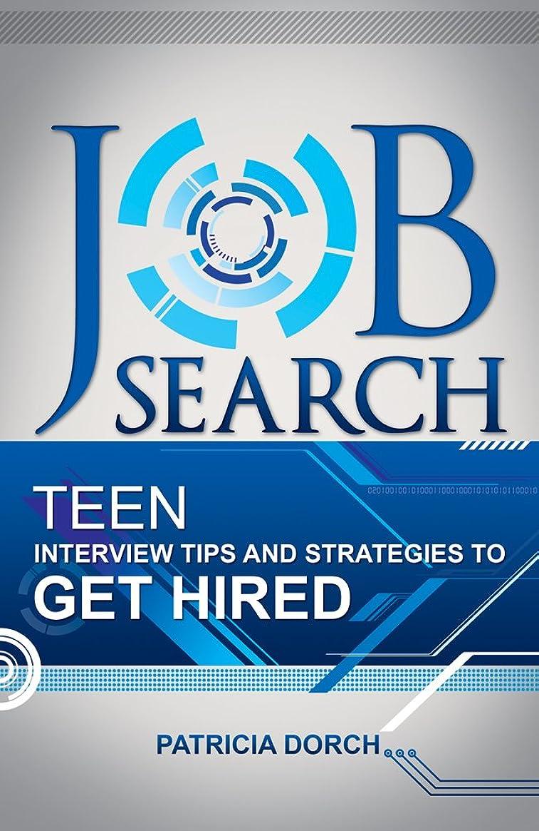 億トンネル黒くするJob Search: Teen Interview Tips and Strategies To Get Hired (English Edition)