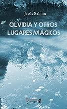 Olvidia y otros lugares mágicos (Spanish Edition)