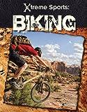 Biking (X-treme Sports) - S. L. Hamilton