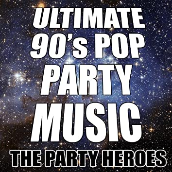 Ultimate 90's Pop Party Music