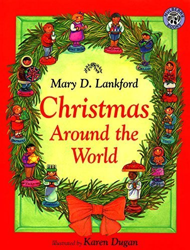Christmas Around the World by Mary D. Lankford (1998-10-19)