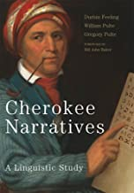 Cherokee Narratives: A Linguistic Study (Mellon RLLA)