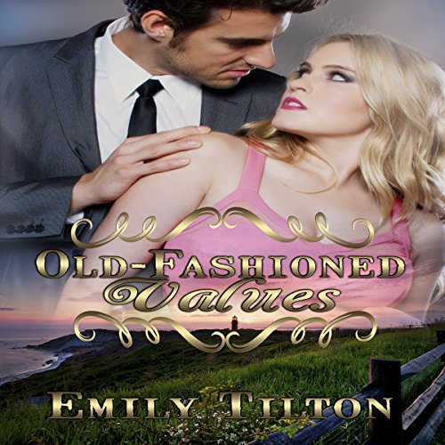 Old-Fashioned Values audiobook cover art