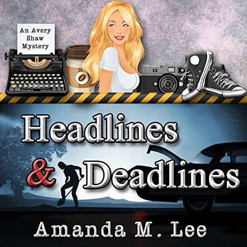 Headlines & Deadlines cover art