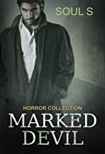 Marked Devil: Thriller (Horror::  (A Dark Psychological Thriller) (Mystery, Suspense, Thriller, Short Stories, Series) (Dark Psychological Horror Myster Book 1)