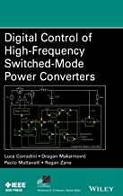 Digital Control of High-Frequency Switched-Mode Power Converters (IEEE Press Series on Power Engineering)