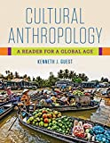 Cultural Anthropology: A Reader for a Global Age (First Edition)