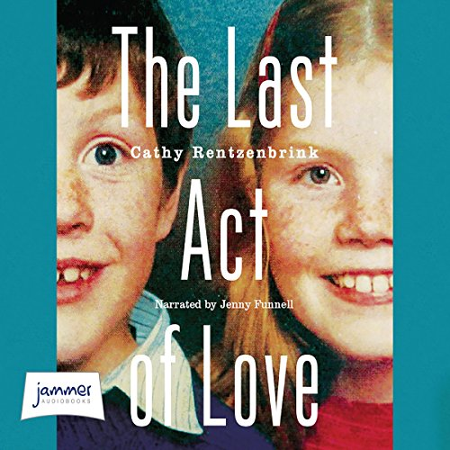 The Last Act of Love audiobook cover art