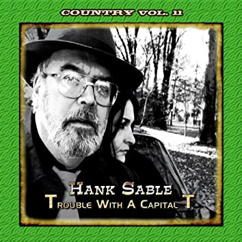 Country Vol. 11: Hank Sable - Trouble with a Capital 'T'