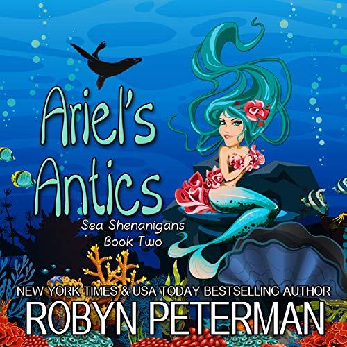 Ariel's Antics audiobook cover art