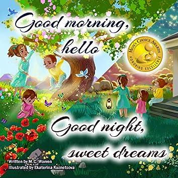 Good Morning, Good Night