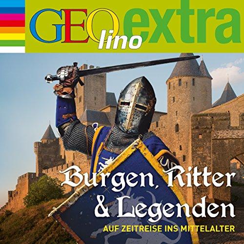 Burgen, Ritter und Legenden. Auf Zeitreise ins Mittelalter audiobook cover art