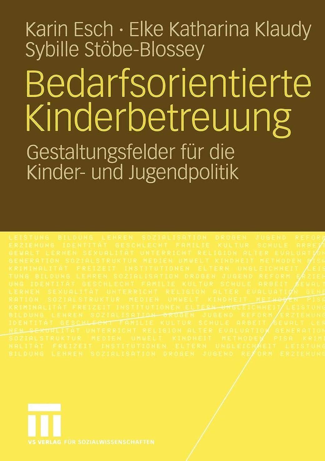 カップル活気づけるアルファベットBedarfsorientierte Kinderbetreuung: Gestaltungsfelder fuer die Kinder- und Jugendpolitik