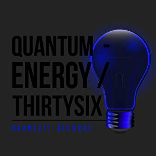 Quantum - Energy Thirtysix