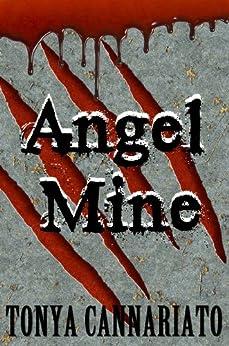 Angel Mine by [Tonya Cannariato]