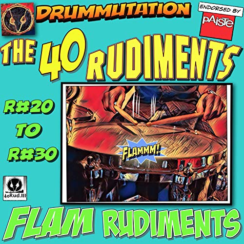 R#24/R#25 Flam Paradiddle/Single Flammed Mill 80 to 120 Bpm