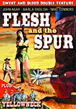 Flesh and the Spur (1957) / Yellowneck (1955) (Sweat and Blood Double Feature) (DVD-R) (2009) (All Regions) (NTSC) (US Import) [Region 1]