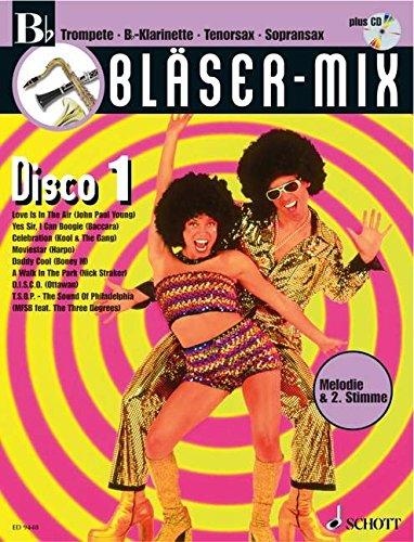 Bläser-Mix: Disco. B-Instrumente (Trompete, Klarinette, Tenor-Saxophon, Sopran-Saxophon). Ausgabe mit CD.