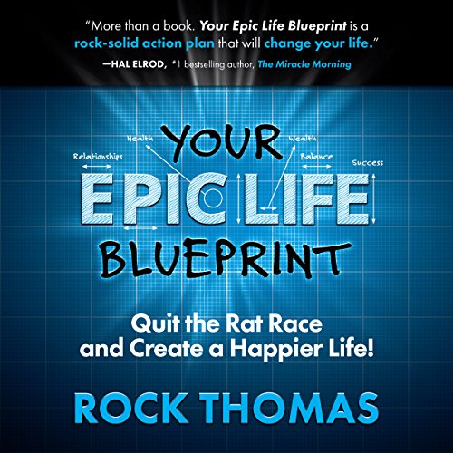 Your epic life blueprint audiobook rock thomas audible your epic life blueprint cover art malvernweather Image collections