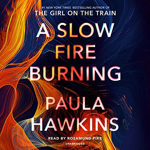 A Slow Fire Burning cover art