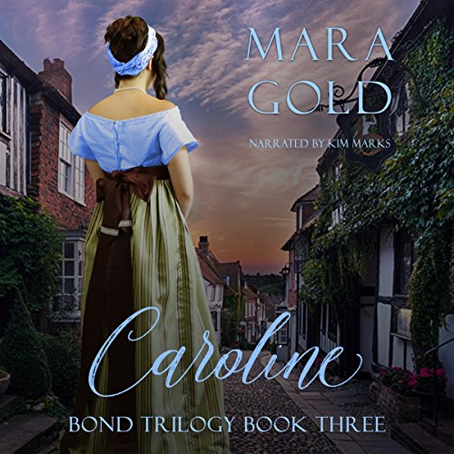 Bond Trilogy Book 3: Caroline audiobook cover art