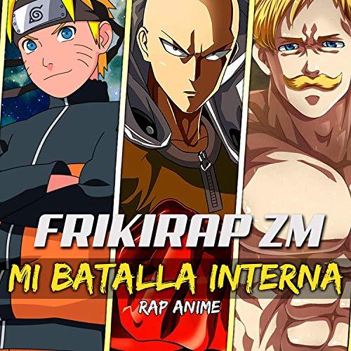 Desolados del Anime | Mi Lucha Interior [Explicit]