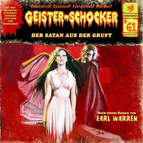 Der Satan aus der Gruft (Geister-Schocker 61) Titelbild