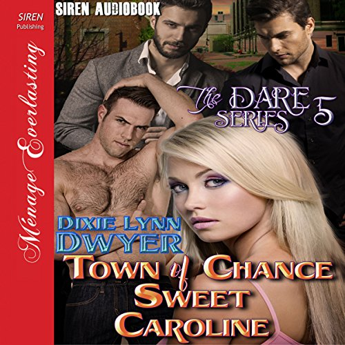 Town of Chance: Sweet Caroline audiobook cover art
