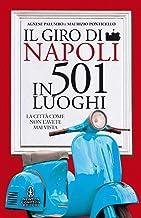 Permalink to Il giro di Napoli in 501 luoghi. La città come non l'avete mai vista PDF