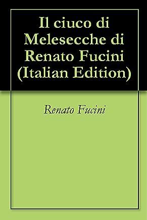 Il ciuco di Melesecche di Renato Fucini