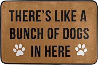 There'S Like A Bunch Of Dogs In Here Entrance Doormat Door Mat Outdoor Indoor Cotton interlayer Polyester Fabric Top 15.7x...
