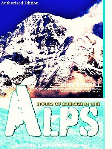 Hours of Exercise in the Alps (English Edition)