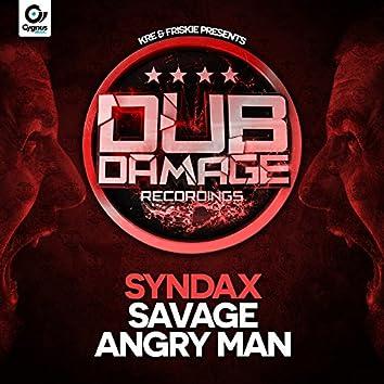 Angry Man / Savage