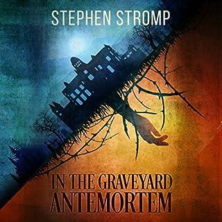 In the Graveyard Antemortem audiobook cover art