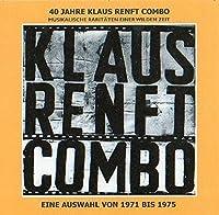 40 Jahre Klaus Renft Combo. Musikalische Raritten