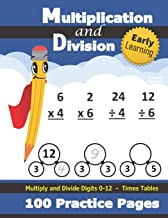 Multiplication and Division: Times Tables Workbook (With Answer Key) - Multiply and Divide Digits 0-12 - KS2 (Ages 7-11) (...