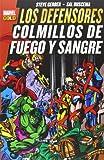 Los Defensores. Colmillos De Fuego Y Sangre (Marvel Gold)...